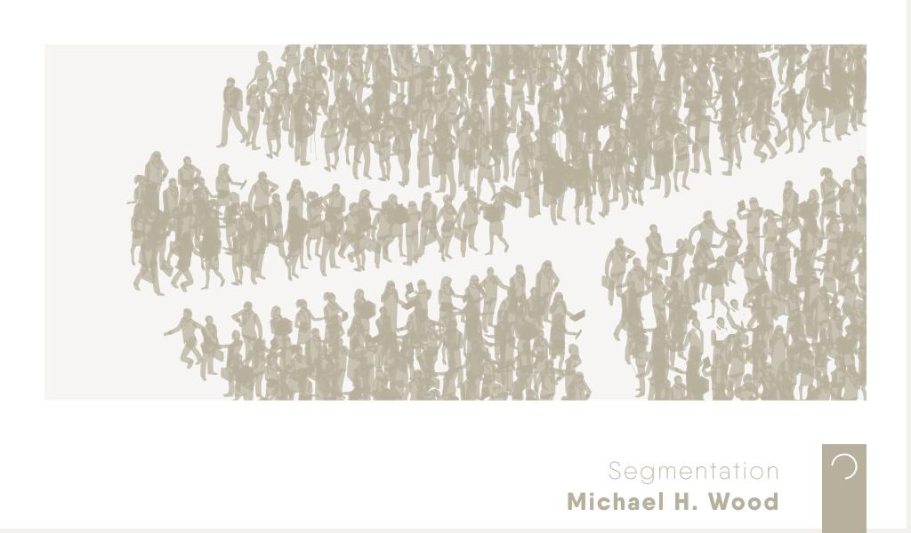 Segmentation-ontwerp-Michael-H-Wood