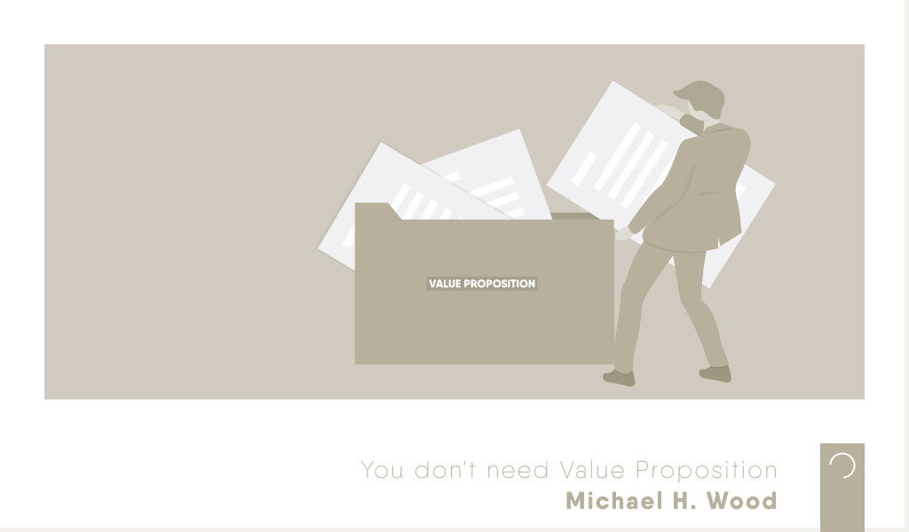 You-dont-need-Value-Proposition-ontwerp-Michael-H-Wood